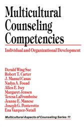 Multicultural Counseling Competencies by Derald Wing Sue