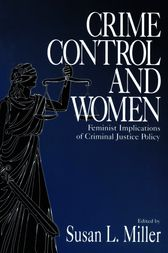 Crime Control and Women by Susan L. Miller