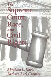 The Supreme Court, Race, and Civil Rights by Abraham L. Davis