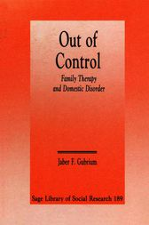 Out of Control by Jaber F. Gubrium