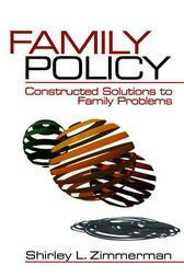 Family Policy by Shirley L. Zimmerman