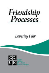Friendship Processes by Beverley Fehr