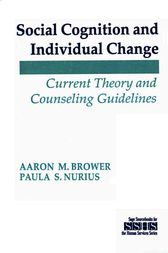 Social Cognition and Individual Change by Aaron M. Brower