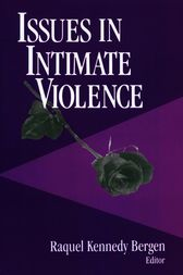 Issues in Intimate Violence by Raquel Kennedy Bergen