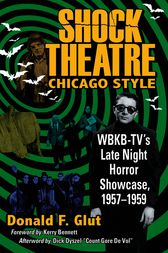 Shock Theatre Chicago Style by Donald F. Glut
