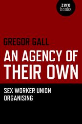 An Agency of Their Own by Gregory Gall