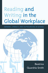Reading and Writing in the Global Workplace by Beatrice Quarshie Smith