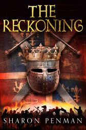 The Reckoning: The Welsh Princes Trilogy 3 by Sharon Penman