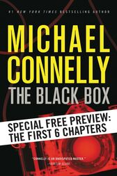 The Black Box -- Free Preview: The First 6 Chapters by Michael Connelly