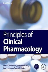 Principles of Clinical Pharmacology by Jr. Arthur J. Atkinson