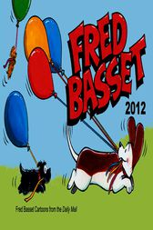 Fred Basset Yearbook 2012 by Alex Graham