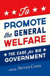 To Promote the General Welfare by Steven Conn