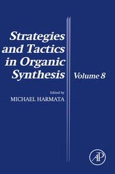 Strategies and Tactics in Organic Synthesis by Michael Harmata