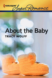 About the Baby by Tracy Wolff