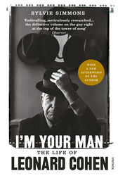 I'm Your Man by Sylvie Simmons