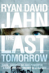 The Last Tomorrow by Ryan David Jahn