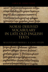 Norse-derived Vocabulary in late Old English Texts by Sara M. Pons-Sanz