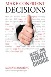 Make Confident Decisions: Teach Yourself by Karen Mannering