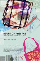 Right of Passage by Rahul Jacob