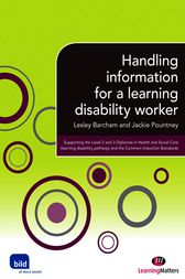 Handling Information for a Learning Disability Worker by Lesley Barcham
