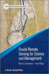 Fluvial Remote Sensing for Science and Management by Patrice Carbonneau