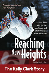Reaching New Heights by Natalie Davis Miller