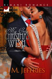 My Only Christmas Wish by J.M. Jeffries