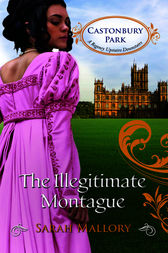 The Illegitimate Montague by Sarah Mallory