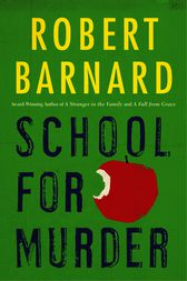 School for Murder by Robert Barnard