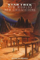 New Worlds, New Civilizations by Michael Jan Friedman