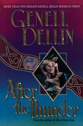 After the Thunder by Genell Dellin