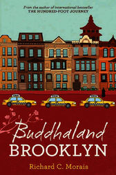 Buddhaland Brooklyn by Richard C Morais