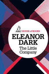 The Little Company by Eleanor Dark