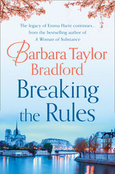 Breaking the Rules by Barbara Taylor Bradford