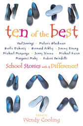 Ten of the Best: School Stories with a Difference by Wendy Cooling
