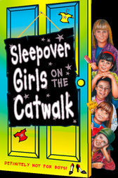 Sleepover Girls on the Catwalk (The Sleepover Club, Book 20) by Sue Mongredien