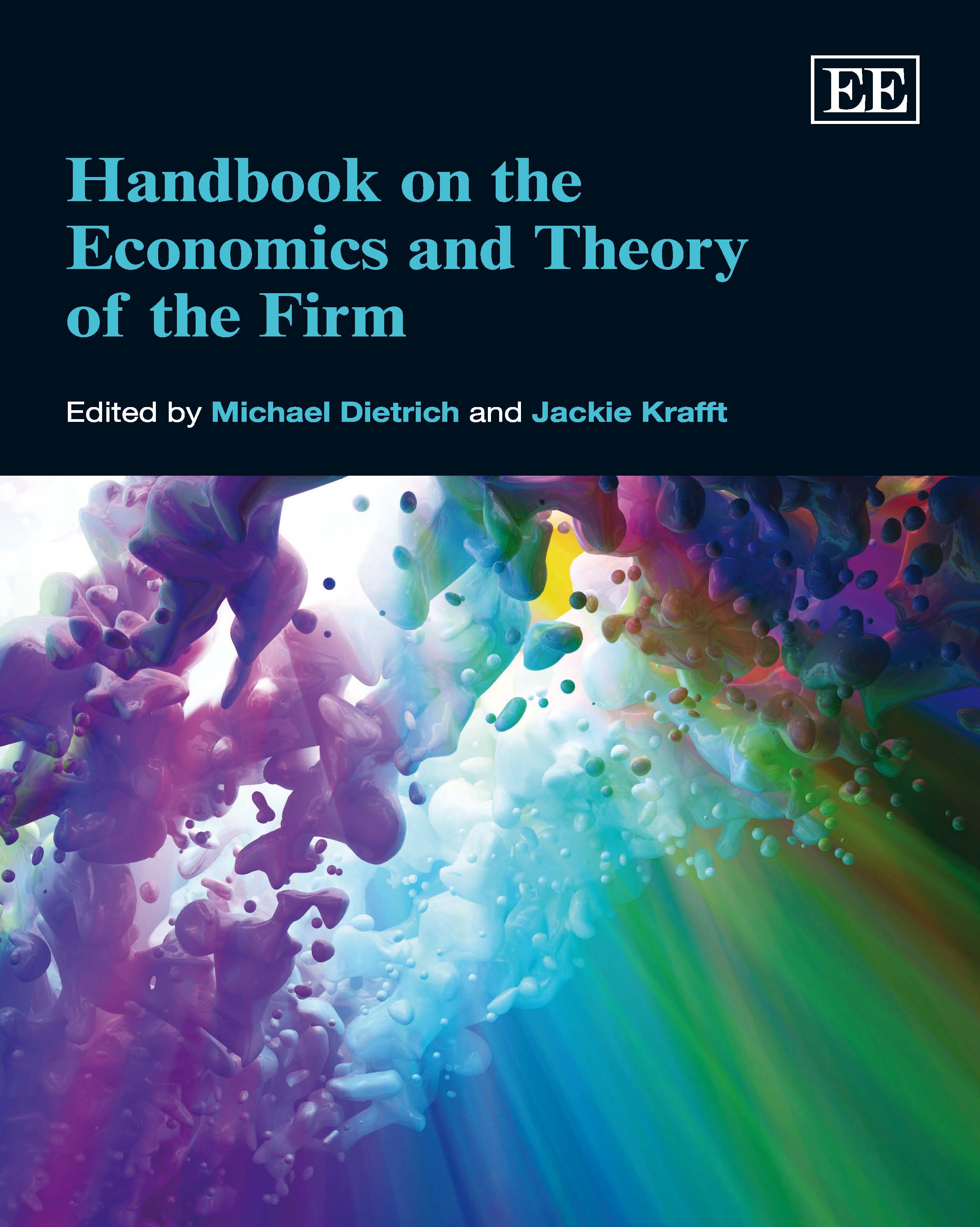 Download Ebook Handbook on the Economics and Theory of the Firm by Michael Dietrich Pdf