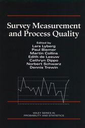 Survey Measurement and Process Quality by Lars E. Lyberg