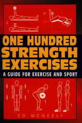 One Hundred Strength Exercises by Ed Mcneely