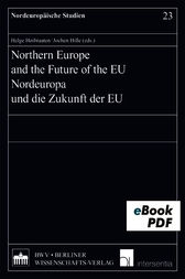 Northern Europe and the Future of the EU by Helge Hoibraaten