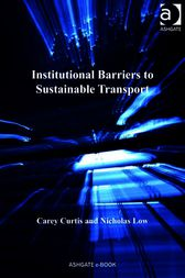 Institutional Barriers to Sustainable Transport by Nicholas Low