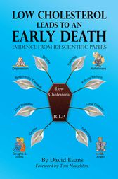 Low Cholesterol Leads to an Early Death by David Evans