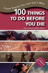 100 Things to Do Before You Die by Dave Freeman