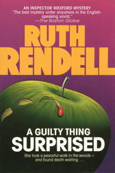 A Guilty Thing Surprised by Ruth Rendell