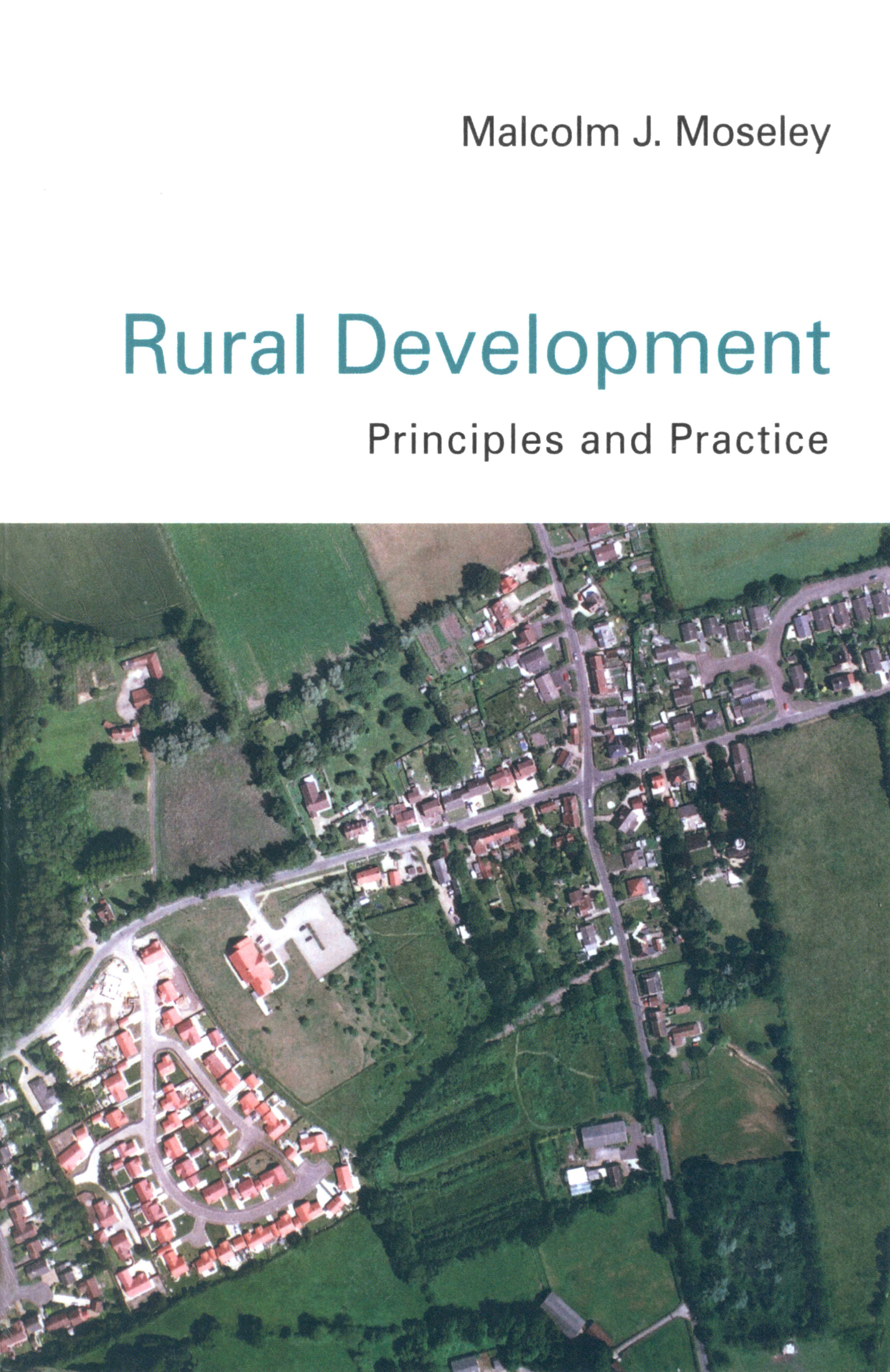 Download Ebook Rural Development by Malcolm Moseley Pdf