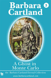 03 A Ghost in Monte Carlo by Barbara Cartland