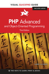 PHP Advanced and Object-Oriented Programming by Larry Ullman