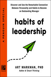 Habits of Leadership by PhD Markman