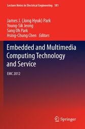 Embedded and Multimedia Computing Technology and Service by James J. (Jong Hyuk) Park