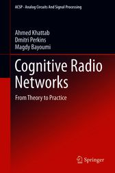 Cognitive Radio Networks by Ahmed Khattab